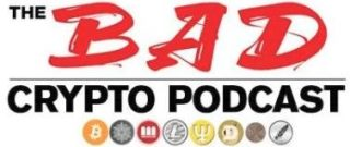 The Bad Crypto Podcast Logo - Crypto Podcasts
