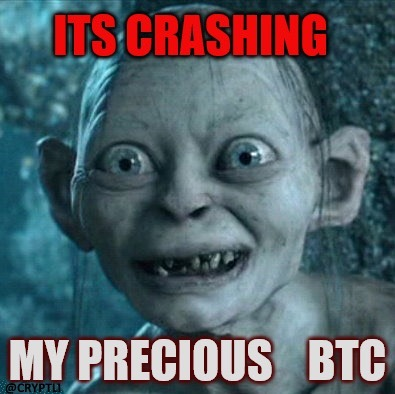 Its Crashing My Precious BTC - Crypto Memes