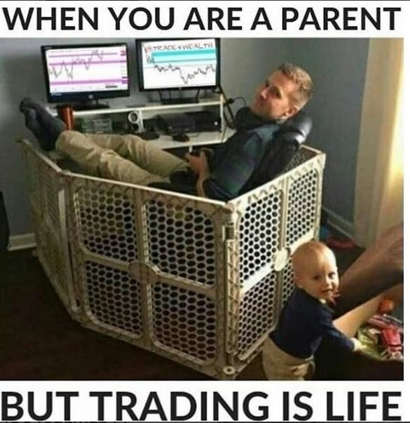 When You Are A Parent But Trading Is Life - Crypto Memes