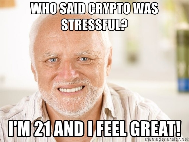 Who Said Crypto Was Stressful - Crypto Memes